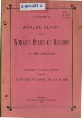 Annual Report of the Woman's Board of Missions of the Interior: Issue 15