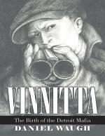 Vinnitta: The Birth of the Detroit Mafia