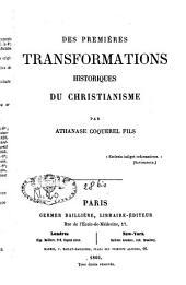 Des premières transformations historiques du christianisme