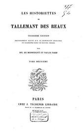 Les historiettes de Tallemant des Réaux: Volume2