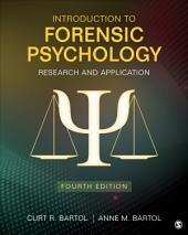 Introduction to Forensic Psychology: Research and Application, Edition 4