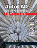 AutoCAD and Its Applications Advanced 2016