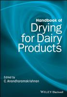 Handbook of Drying for Dairy Products PDF
