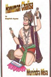 Hanuman Chalisa In English Rhyme: Chants of Hindu Gods & Goddesses