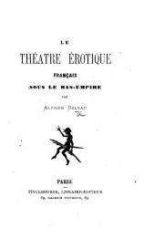 Le Théâtre érotique français sous le Bas-Empire