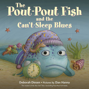 The Pout Pout Fish and the Can t Sleep Blues Book