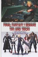 Final Fantasy 7 Remake Tips And Tricks Book PDF