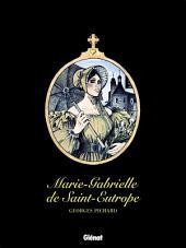 Marie-Gabrielle de Saint-Eutrope: Patrimoine Glénat 62
