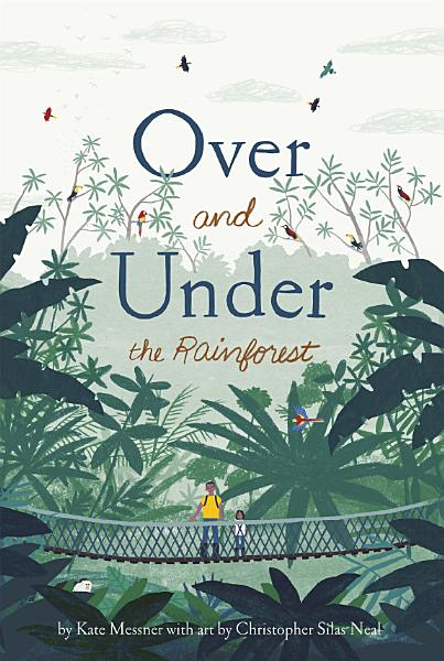 Download Over and Under the Rainforest Book