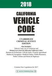 2018 California Vehicle Code Unabridged