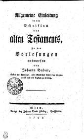 Allgemeine Einleitung in die Schriften des alten Testaments
