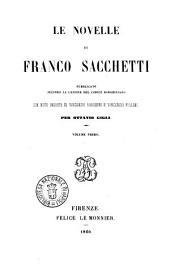 Opere di Franco Sacchetti: Le novelle. 1. 2