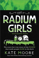 The Radium Girls  Young Readers  Edition PDF