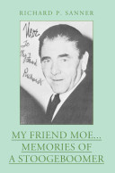 My Friend Moe... Memories of a Stoogeboomer