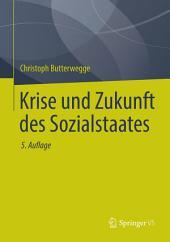 Krise und Zukunft des Sozialstaates: Ausgabe 5