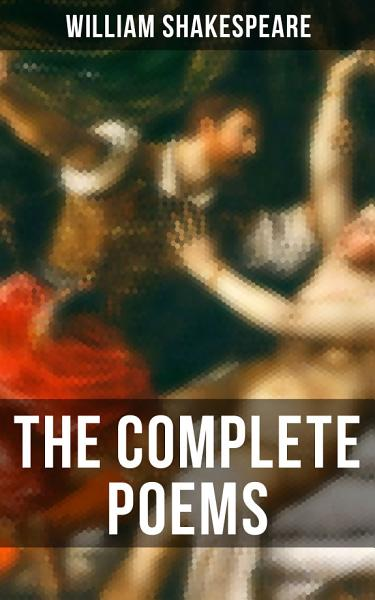 Download The Complete Poems of William Shakespeare Book