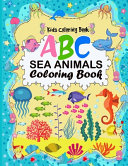 A B C Sea Animals Coloring Book