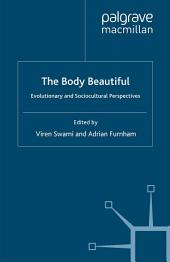 The Body Beautiful: Evolutionary and Sociocultural Perspectives