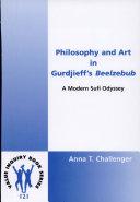 Philosophy and Art in Gurdjieff's Beelzebub