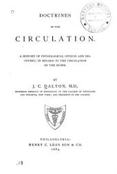 Doctrines of the Circulation: A History of Physiological Opinion and Discovery, in Regard to the Circulation of the Blood