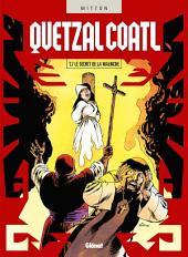 Quetzalcoatl - Tome 07: Le Secret de la Malinche