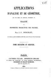 Applications d'analyse et de géométrie: qui ont servi de principal fondement au Traité des propriétés projectives des figures, Volume2