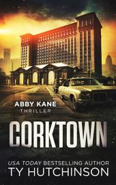 Corktown: Abby Kane FBI Thriller