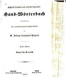 Englisch Deutsches und Deutsch Englisches Hand W  rterbuch bearbeitet unter Zugrundelegung des gr  ssern Werkes von Joseph Leonhard Hilpert PDF