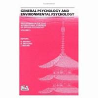 Proceedings of the 22nd International Congress of Applied Psychology  General psychology and environmental psychology PDF