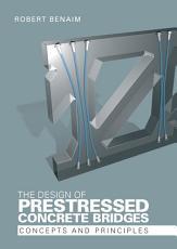 The Design of Prestressed Concrete Bridges PDF