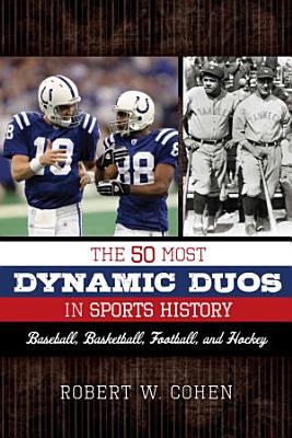 The 50 Most Dynamic Duos in Sports History PDF