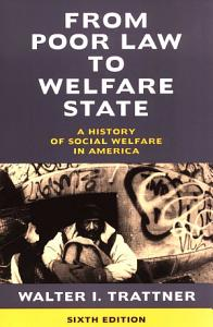 From Poor Law to Welfare State  6th Edition Book