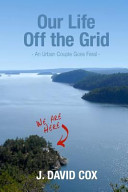 Our Life Off the Grid