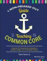 A Non Freaked Out Guide to Teaching the Common Core PDF