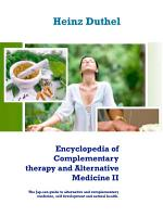 Encyclopedia of Complementary therapy and Alternative Medicine II PDF