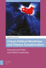 China's Political Worldview and Chinese Exceptionalism