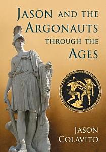 Jason and the Argonauts through the Ages PDF
