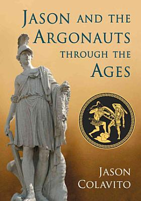 Jason and the Argonauts through the Ages PDF