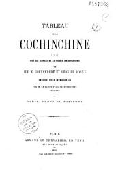 Tableau de la Cochinchine: rédigé sous les auspices de la Société d'ethnographie