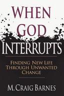 When God Interrupts