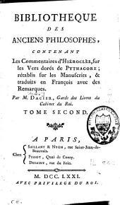 La vie de Pythagore, ses symboles, la vie d'Hiéroclès, & [et] ses Vers dorés: Les Commentaires d'Hiéroclès sur les Vers dorés de Pythagore, Volume2
