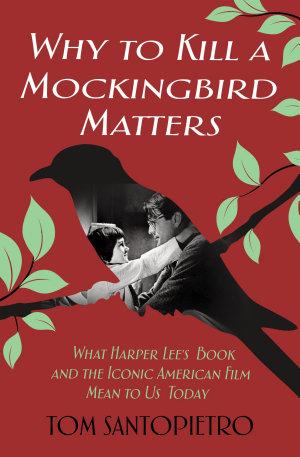 Why To Kill a Mockingbird Matters