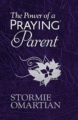 The Power of a Praying   Parent Milano SoftoneTM