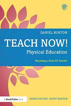 Teach Now  Physical Education PDF