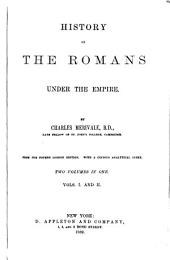 History of the Romans Under the Empire: Volumes 1-2