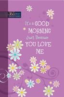 It   s a Good Morning Just Because You Love Me PDF