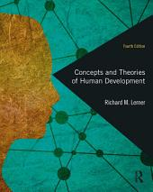 Concepts and Theories of Human Development: Edition 4