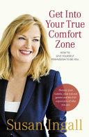 Get Into Your True Comfort Zone Book PDF