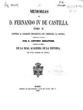 Memorias de Fernando IV de Castilla: Contiene la colección diplomática que comprueba la crónica, Volumen 2