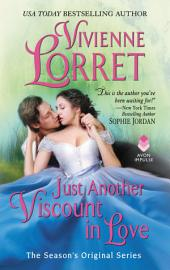 Just Another Viscount in Love: A Season's Original Novella